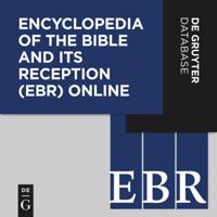 Encyclopedia of the Bible and Its Reception Online