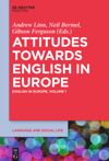Volume 1 Attitudes towards English in Europe