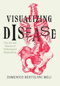 Test Cover Image of:  Visualizing Disease