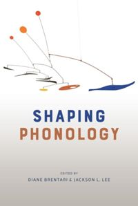 Test Cover Image of:  Shaping Phonology