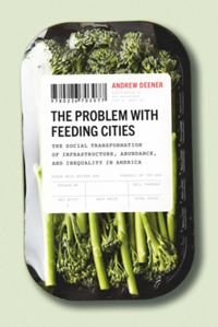 Test Cover Image of:  The Problem with Feeding Cities