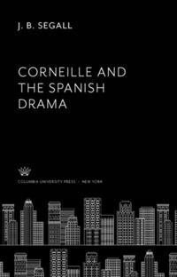 Test Cover Image of:  Corneille and the Spanish Drama