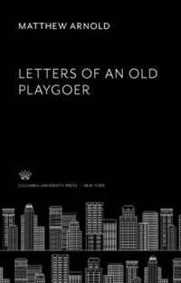 Test Cover Image of:  Letters of an Old Playgoer