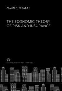 Test Cover Image of:  The Economic Theory of Risk and Insurance