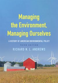 Test Cover Image of:  Managing the Environment, Managing Ourselves