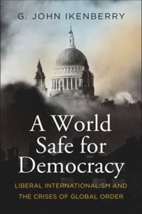 Test Cover Image of:  A World Safe for Democracy