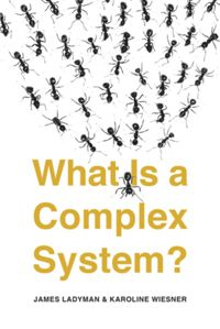Test Cover Image of:  What Is a Complex System?
