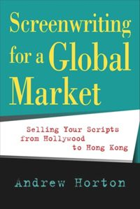 Test Cover Image of:  Screenwriting for a Global Market