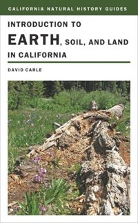 Test Cover Image of:  Introduction to Earth, Soil, and Land in California