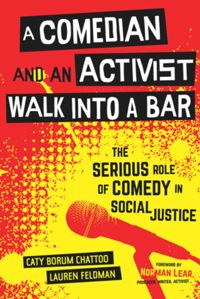 Test Cover Image of:  A Comedian and an Activist Walk into a Bar