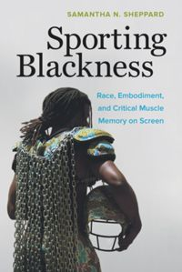 Test Cover Image of:  Sporting Blackness