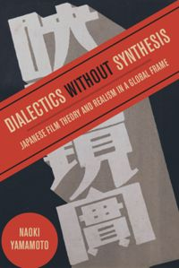 Test Cover Image of:  Dialectics without Synthesis