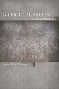 Giorgio Agamben – A Critical Introduction | De Gruyter