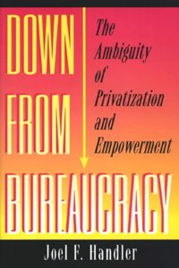 Down from Bureaucracy