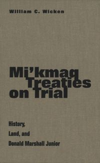Test Cover Image of:  Mi'kmaq Treaties on Trial