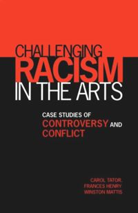 Test Cover Image of:  Challenging Racism in the Arts