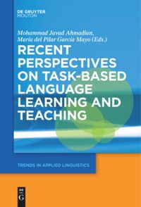 recent perspectives on task based language learning and teaching