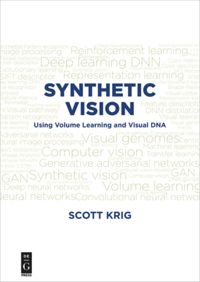 Synthetic Vision: Using Volume Learning and Visual DNA