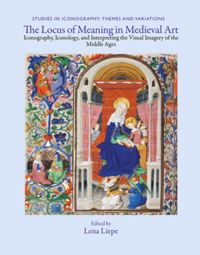 The Locus of Meaning in Medieval Art