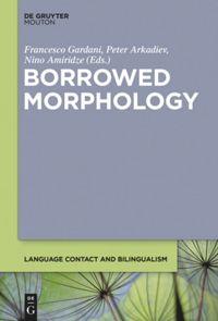 Borrowed Morphology