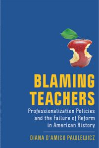 Test Cover Image of:  Blaming Teachers