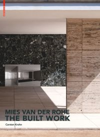 Ludwig Mies van der Rohe – The Built Work