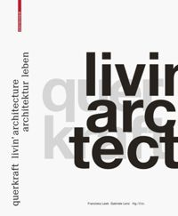 livin' architecture. architektur leben