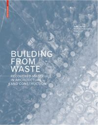 Building from Waste