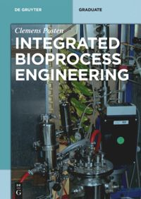 Integrated Bioprocess Engineering De Gruyter