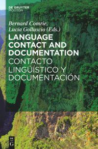 Language Contact and Documentation / Contacto lingüístico y documentación