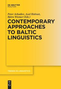 Contemporary Approaches to Baltic Linguistics