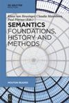Semantics - Foundations, History and Methods