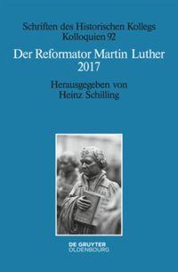 Der Reformator Martin Luther 2017
