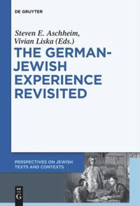 The German-Jewish Experience Revisited