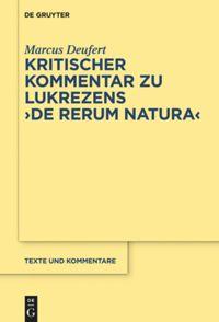 """Kritischer Kommentar zu Lukrezens """"De rerum natura"""""""