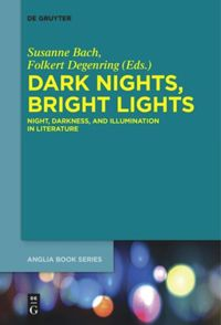 Dark Nights, Bright Lights