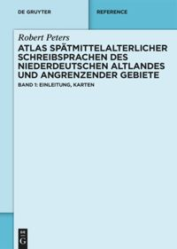 Atlas spätmittelalterlicher Schreibsprachen des niederdeutschen Altlandes und angrenzender Gebiete (ASnA)