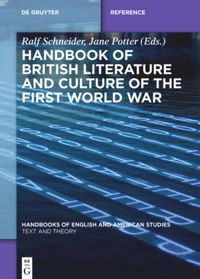 Handbook of British Literature and Culture of the First World War