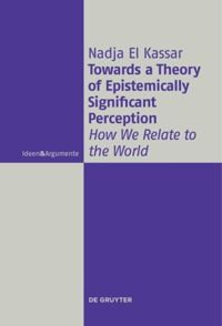 Towards a Theory of Epistemically Significant Perception