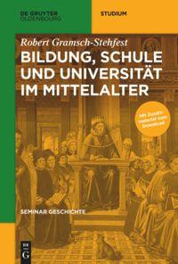 Bildung, Schule und Universität im Mittelalter
