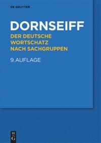 Dornseiff - Der deutsche Wortschatz nach Sachgruppen