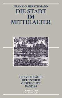Die Stadt im Mittelalter