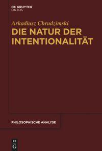 Die Natur der Intentionalität Couverture du livre