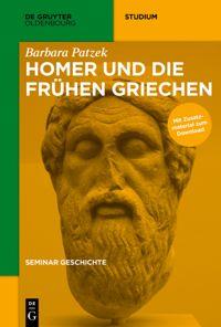 Homer und die frühen Griechen