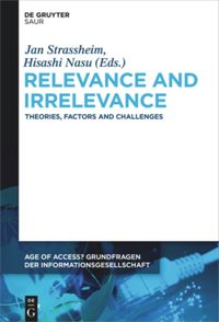 Relevance and Irrelevance: Theories, Factors and Challenges Book Cover