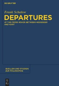 Departures: At the Crossroads between Heidegger and Kant Book Cover