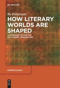 Book cover: How literary worlds are shaped