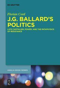 J.G. Ballard's Politics