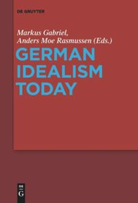 German Idealism Today Book Cover