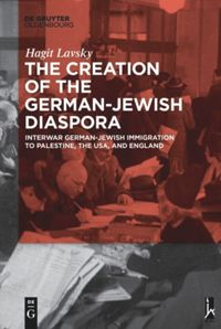The Creation of the German-Jewish Diaspora